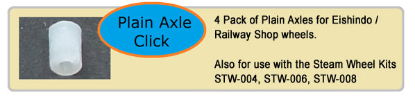 Plain Axle - 4 Pack of Plain Axles for Eishindo / Railway Shop wheels. Also for use with the Steam Wheel Kits STW-004, STW-006, STW-008.