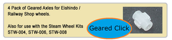 Geared Axle - 4 Pack of Geared Axles for Eishindo / Railway Shop wheels. Also for use with the Steam Wheel Kits STW-004, STW-006, STW-008.