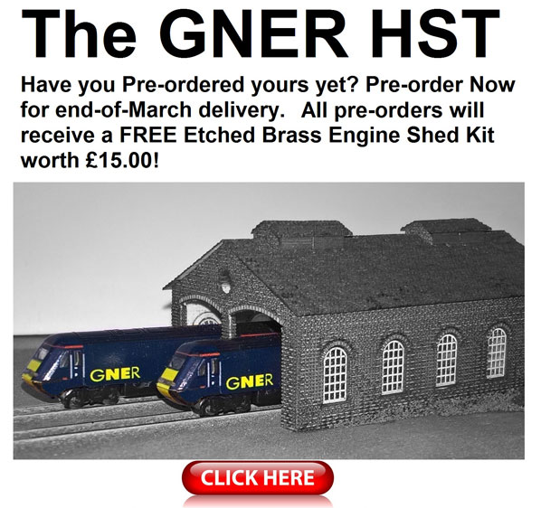 The GNER HST. Have you pre-ordered yours yet? Pre-order Now for end-of-March delivery.All pre-orders will recieve a FREE Etched Brass Engine Shed Kit worth £15.00!
