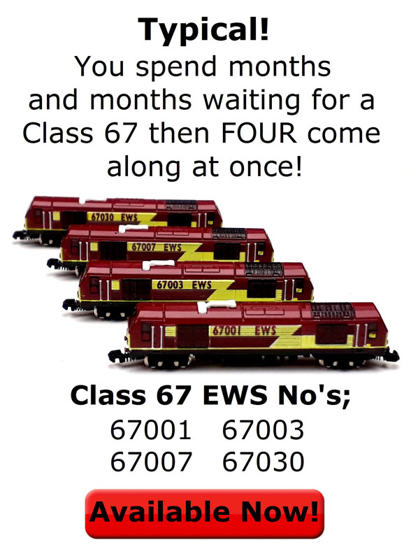 Typical! You spend months and months waiting for a Class 67 then FOUR come along at once! Available Now!
